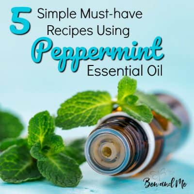 5 Simple Must-have Recipes Using Peppermint Essential Oil