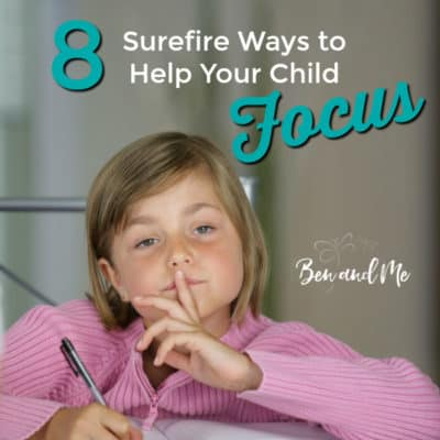 8 Ways to Help Your Child Focus