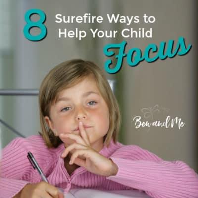 8 Ways to Help Your Child Focus