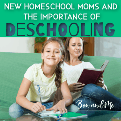 New Homeschool Moms and the Importance of Deschooling