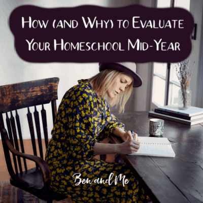 How (and Why) to Evaluate Your Homeschool Mid-Year