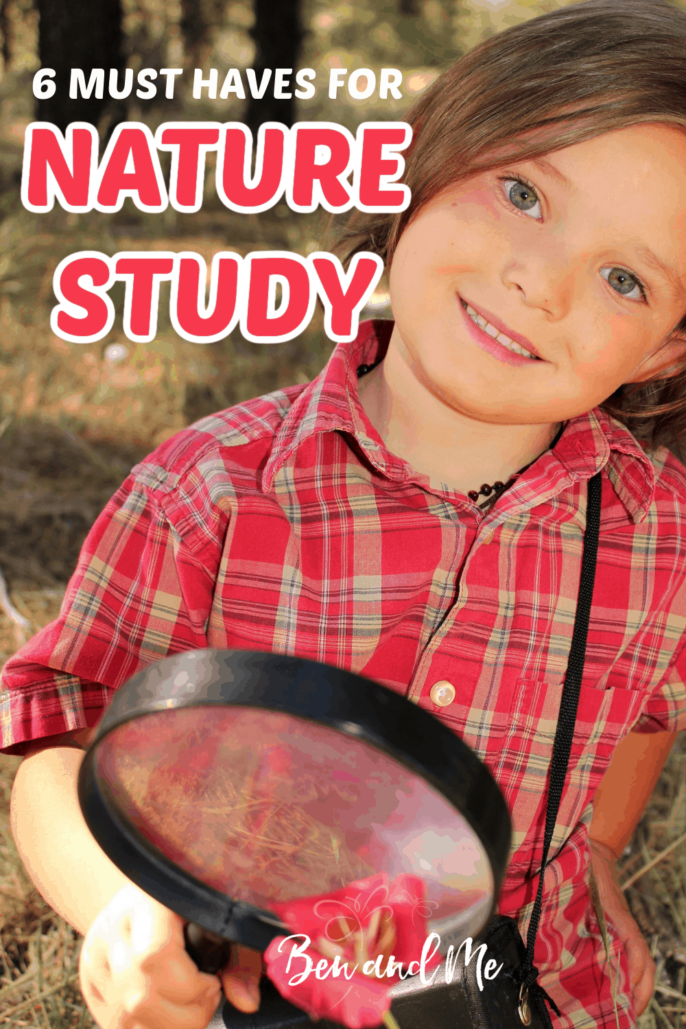 must haves for nature study