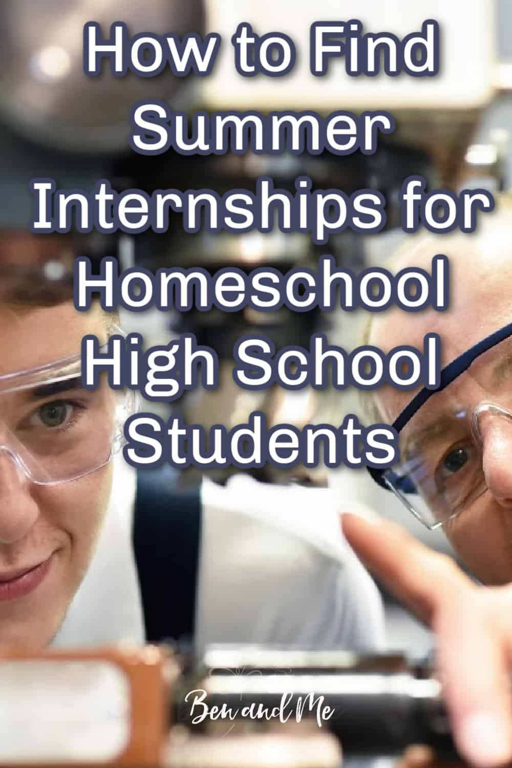 Learn how to find summer internships for your homeschool high school student and how they can benefit your teen. #homeschool #homeschoolhighschool #highschoolinternships #summerjobsforteens